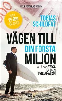 Vägen till din första miljon - Alla kan bygga en egen pengamaskin